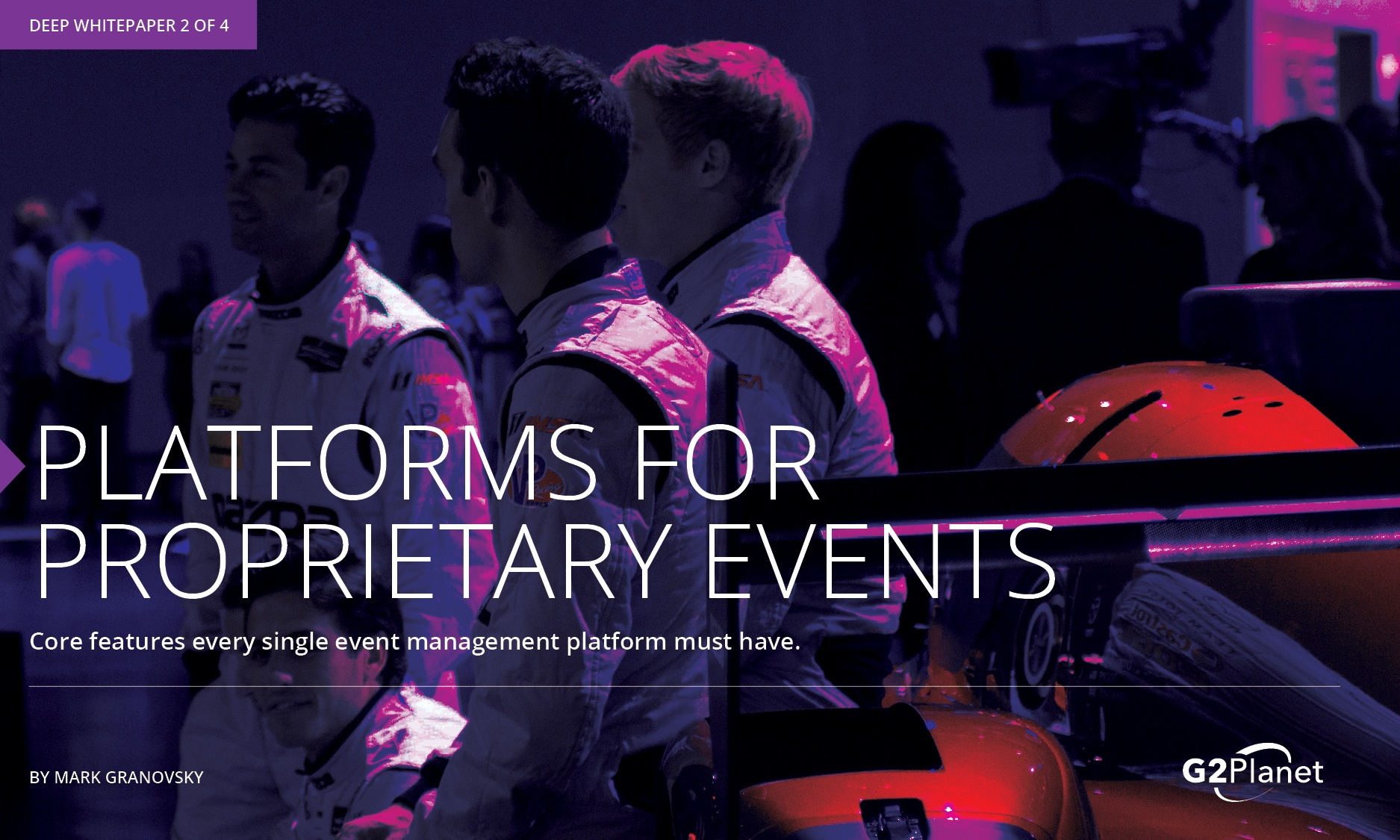 Platforms for Proprietary Events