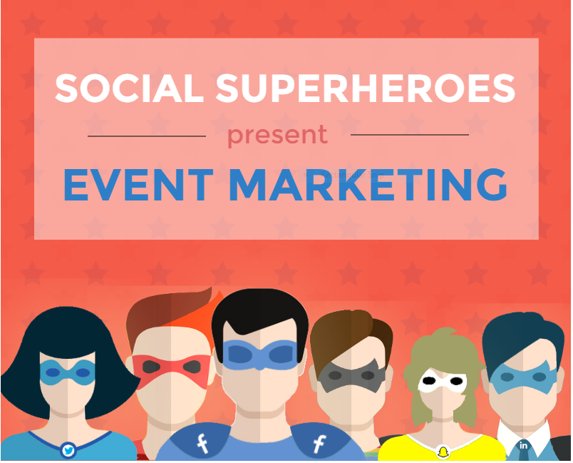 Improve Your Event Marketing Strategy With These Social Superheroes [Infographic]