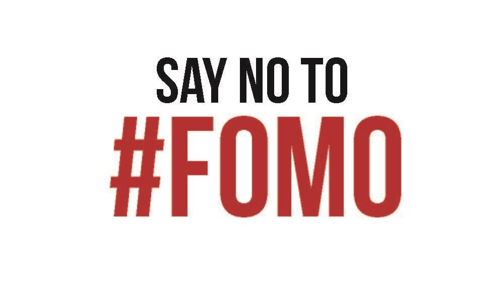 # FOMO? 5 Steps to No Mo!